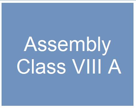 Assembly Class VIII A