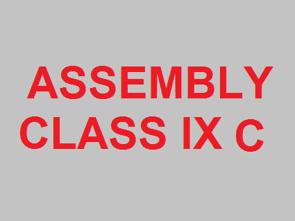 Assembly Class IX C