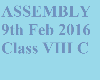 09th Feb 2016 Assembly VIII C