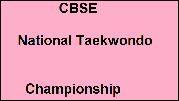 CBSENationalTaekwo