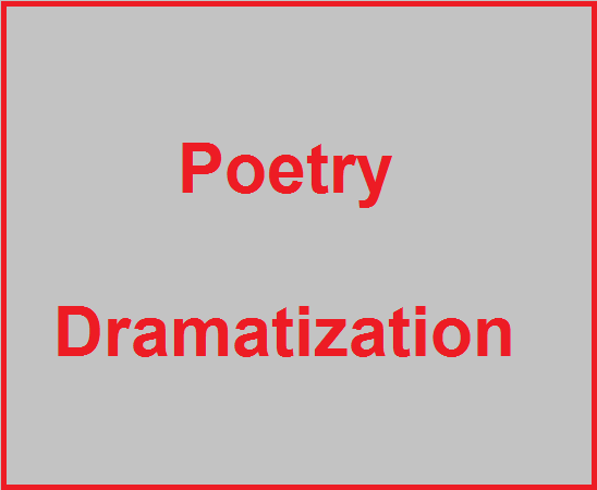Poetry Dramatization