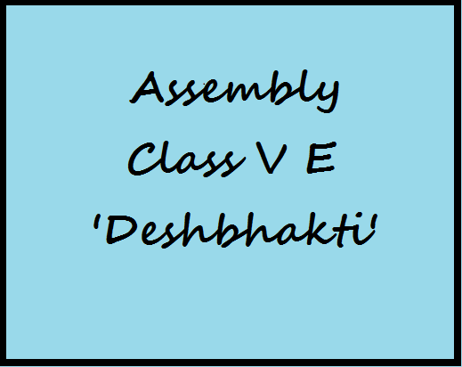 Assembly Class 5th E