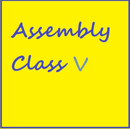 Assembly Class V