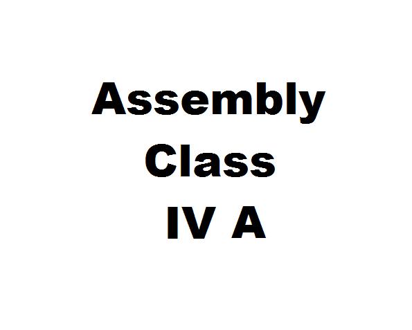 Assembly IV A